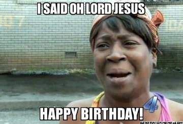 Jesus Birthday Meme - 1000 ideas about jesus funny on pinterest bad puns