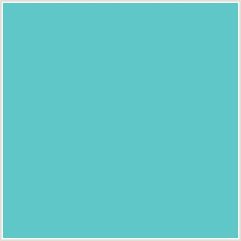 Light Teal by 5fc7c7 Hex Color Rgb 95 199 199 Downy Light Blue Teal