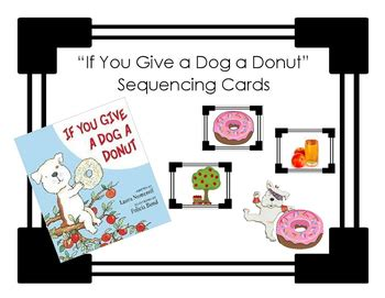 if you give a a donut quot if you give a a donut quot sequencing cards by carr