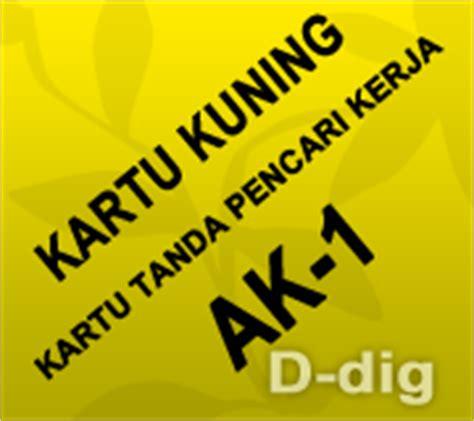 buat kartu kuning ak1 kartu kuning ak 1 kartu tanda pencari kerja