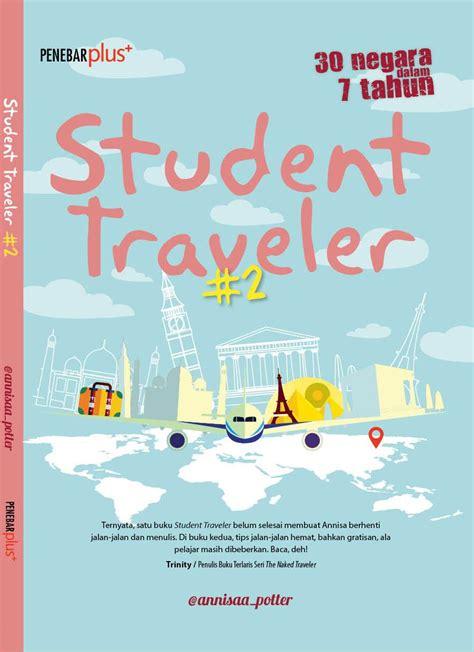 Student Traveler 2 Annisaa Potter Student Traveler 2 Student Traveler Diary