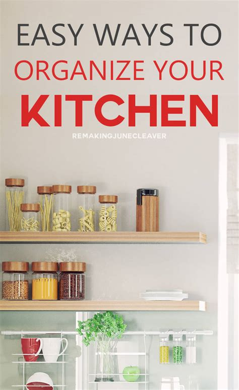 ways to organize your kitchen 8 easy steps to declutter your kitchen remakingjune