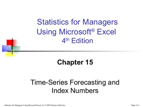Time Series Financial Market Forecasting 1 chap15 time series forecasting index number