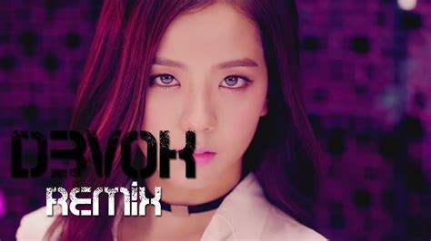 blackpink remix blackpink boombayah d3vok remix youtube