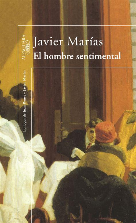 el hombre sentimental 8422622947 el hombre sentimental ebook 183 ebooks 183 el corte ingl 233 s