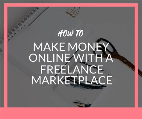 Make Money Online Freelance - how to make money online with freelance marketplaces