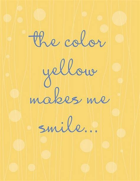 quotes on colours and happiness yellow is happy sayings quotes quotesgram