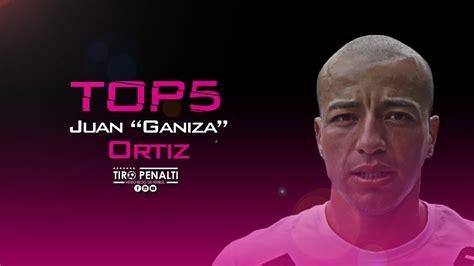 Ganiza Maxy by Top 5 Juan Esteban Quot Ganiza Quot Ortiz