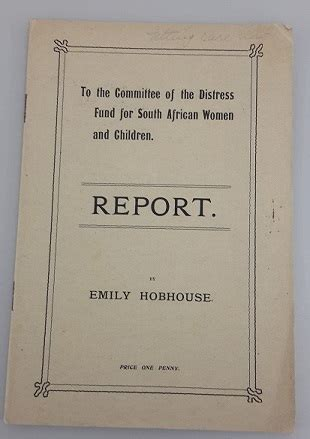 the compassionate englishwoman emily hobhouse in the boer war books archives and manuscripts at the bodleian library a