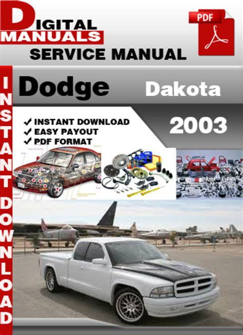 how to download repair manuals 1995 dodge dakota engine control dodge dakota 2003 factory service repair manual download manuals