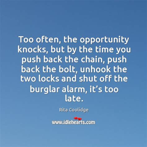 New Opportunities Knockingi Often Whethe by Alarm Quotes On Idlehearts Page 2 Of 4