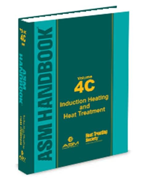 induction heating handbook pdf asm handbook volume 4c induction heating and heat treatment heat treating society