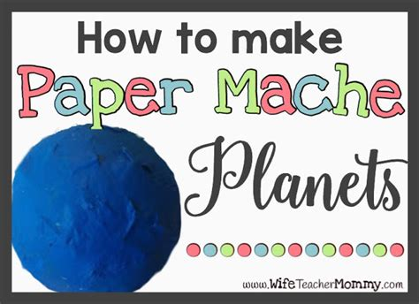 How To Make Paper Planets - how to make paper mache planets