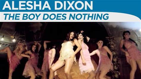 alesha dixon the boy does nothing alesha dixon the boy does nothing official