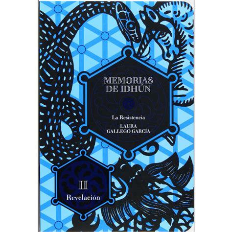 memorias de idhun 1 memorias de idh 250 n vol 1 resistencia libro ii revelaci 243 n tapa blanda 183 libros 183 el corte