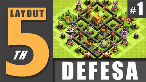 video de layout cv 5 layout cv 5 defense 1 town hall level 5 defense 1