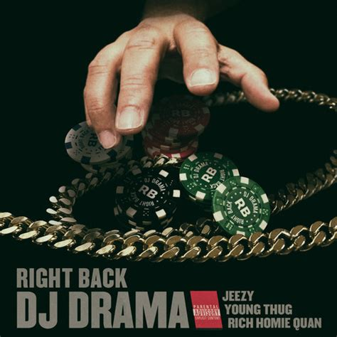 g featuring jeezy and rich homie quan music dj drama quot right back quot feat rich homie quan