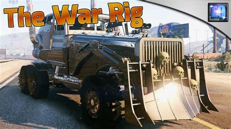 mod gta 5 mad max gta 5 pc mad max the war rig car mod youtube