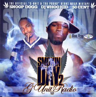 smokin day, part 2 g unit radio   dj whoo kid, snoop