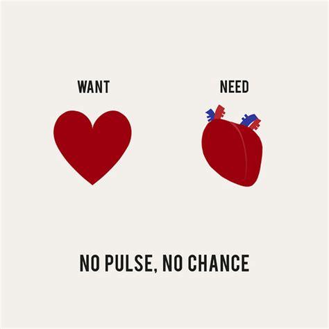 No Pulse no pulse no chance