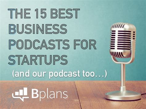 Top Mba Podcasts by The 15 Best Business Podcasts For Startups And Our