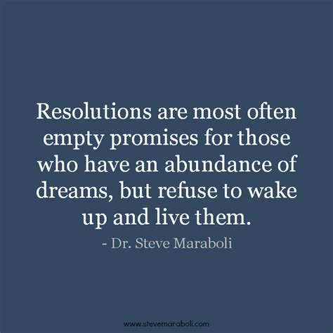 quote by steve maraboli resolutions are most often empty