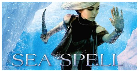 How To Spell Giveaway - weekend giveaway sea spell by jennifer donnelly