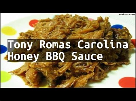 Tony Romas Carolina Honeys Bbq Saucebarbecue Sauce recipe tony romas carolina honey bbq sauce