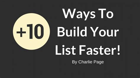 10 Ways To Build Your 10 Ways To Build Your List Faster Page