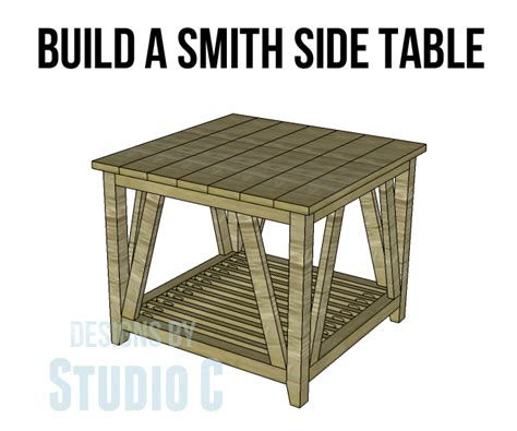 build a smith side table designs by studio c