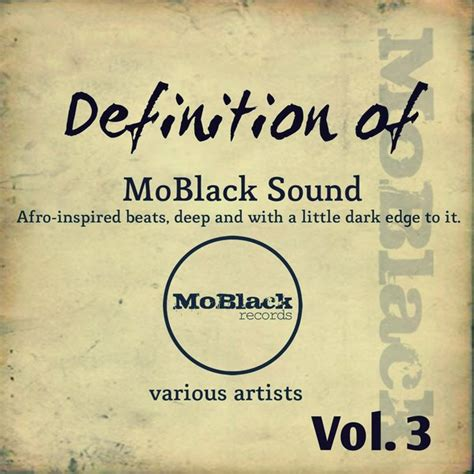 Definition Of Records Essential 187 Various Artists Definition Of Moblack Sound Vol 3 Moblack