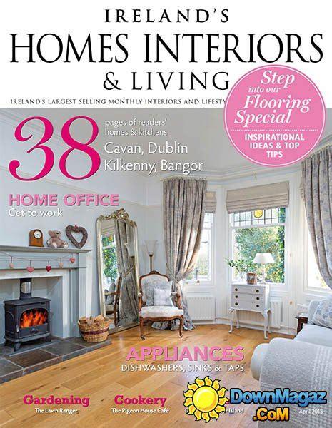 home design magazine ireland ireland s homes interiors living april 2015 187 download