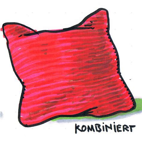 Kissen Bilder by Kissen Kann Jeder Einfach Mal Ausprobieren Neuland