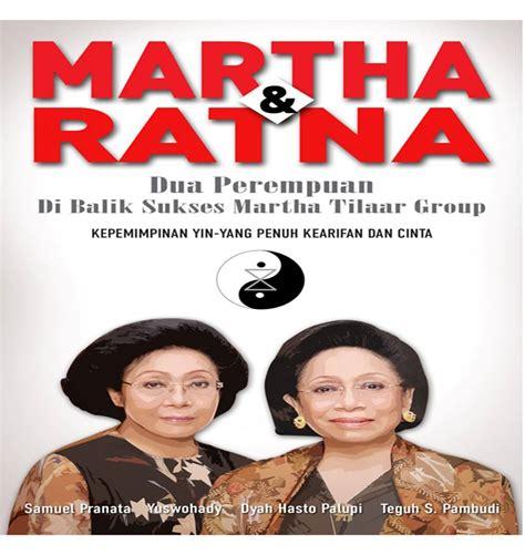 Martha Ratna Dua Perempuan Di Balik Kesuksesan Martha Tilaar Cara Beriklan Di Elevenia Co Id Lebih Efektif Inilah