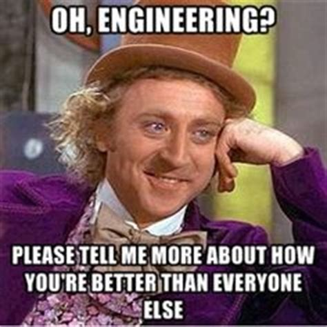 Engineers Memes - 1000 images about engineering memes on pinterest