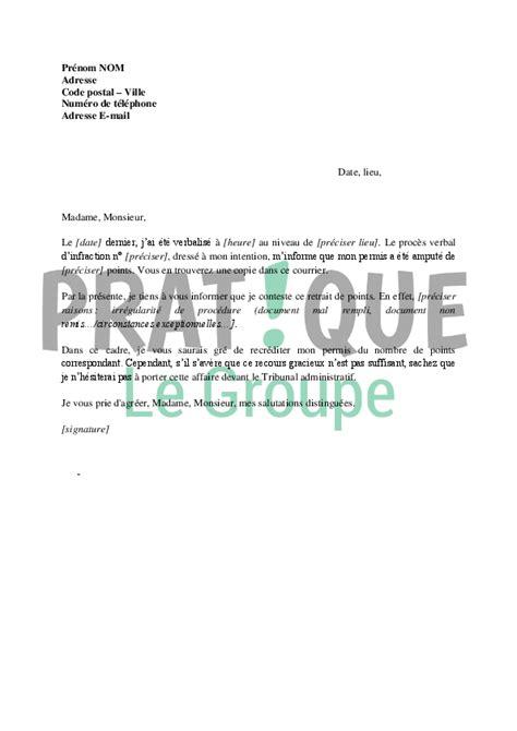 lettre contestation retrait argent lettre de contestation d une perte de points sur permis pratique fr
