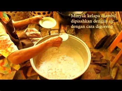 membuat minyak kelapa fermentasi membuat minyak kelapa tradisional rumah intaran youtube