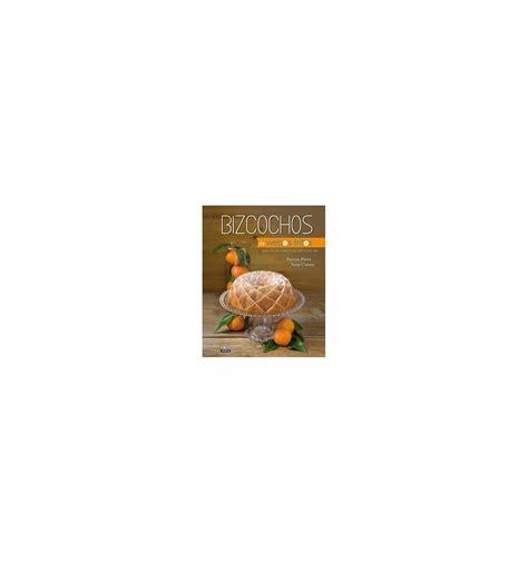 bizcochos de webos fritos libro bizcochos de webos fritos dulcinenca