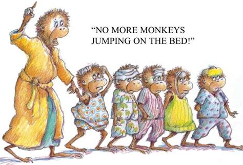 No More Monkey Jumping On The Bed by Pin By Rotert On No More Monkeys Jumping On The Bed