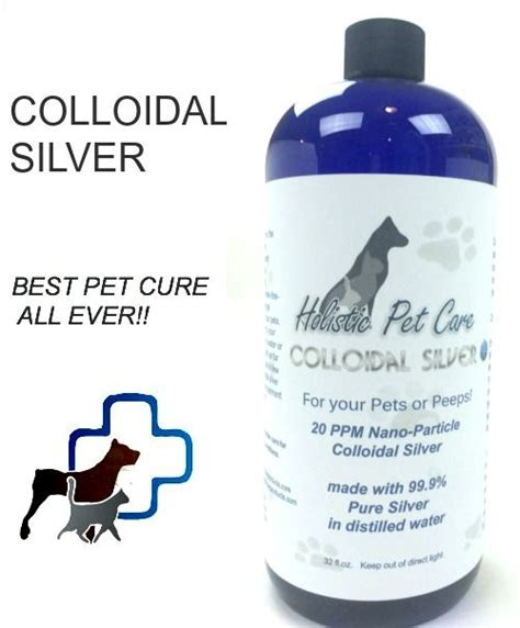 colloidal silver for dogs colloidal silver info for holistic pet care dosage chart near bottom of page pets