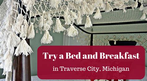 Traverse City Bed And Breakfast by Traverse City B B Where To Stay In Traverse City