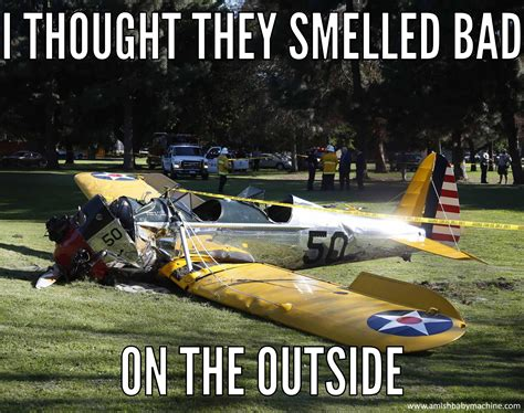 Crash Meme - harrison ford plane crash meme amish baby machine podcast