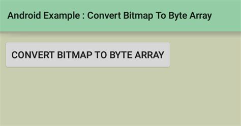 how to convert apk file to source code android how to convert a bitmap to a byte array