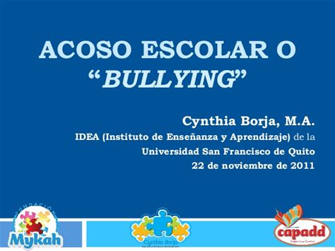 acoso escolar bullying slideshare acoso escolar o bullying cynthia borja