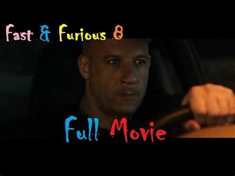 youtube full movie fast and furious 7 in hindi fast and furious 8 full movie part 3 youtube