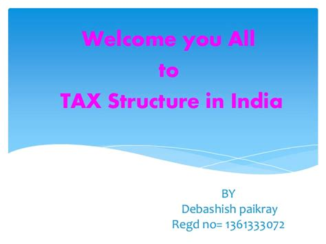 Mba In Accounting And Taxation In India by Tax Structure In India