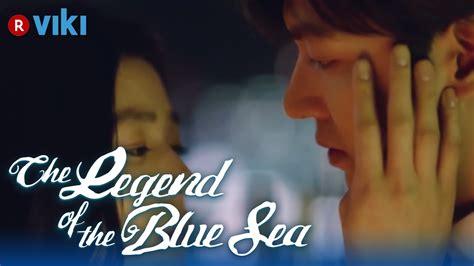 dramafire legend blue sea episode eng sub the legend of the blue sea ep 19 jun ji hyun