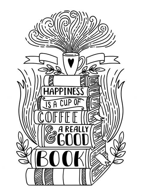 Felicidade é uma xícara de café e um bom livro | Vetor Premium
