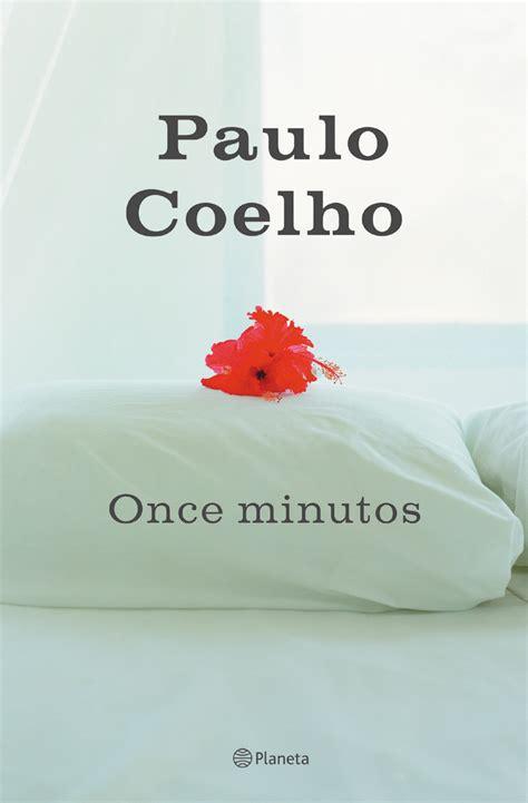 once minutos una novela edition descargar libro once minutos de paulo coelho libros