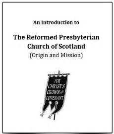 an introduction to the reformed presbyterian church of